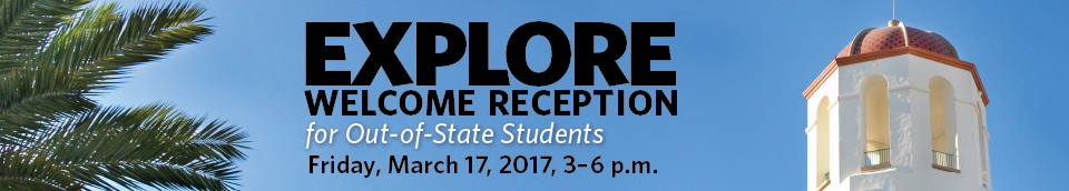Out-of-State Explore Welcome Reception on Friday, March 17, 3-6 p.m.