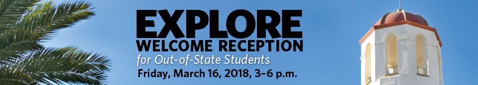 Out-of-State Explore Welcome Reception on Friday, March 16, 3-6 p.m.