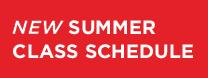 New Summer Class Schedule