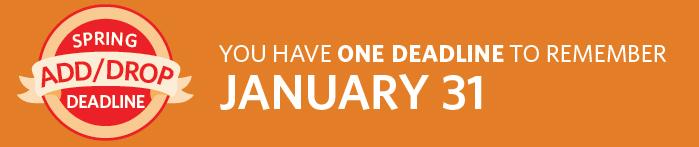 Spring Add/Drop Deadline is January 31