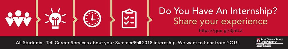 Do you have an internship? Share your experience on https://goo.gl/3jr6LZ. All students: Tell Career Services about your Summer/Fall 2018 internship. We want to hear from YOU!